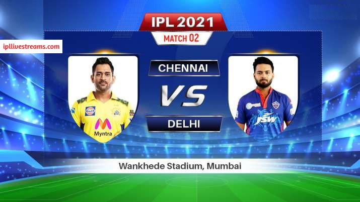 csk-vs-dc-live-streaming-ipl-2021-match