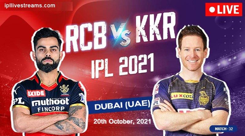 Kolkata Knight Riders(KKR) vs Royal Challengers Bangalore(RCB) Live Streaming Match- IPL 2021